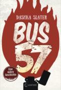 Dashka Slater: Bus 57. Eine wahre Geschichte