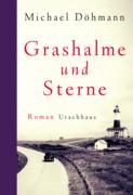 Michael Döhmann: Grashalme und Sterne