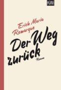 Erich Maria Remarque: Der Weg zurück