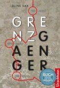 Aline Sax: Grenzgaenger