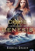 Andreas Gruber: Code Genesis. Sie werden dich finden (Band 1)