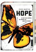 Peer Martin: Hope – Es gibt kein zurück. Du kommst an. Oder du stirbst.