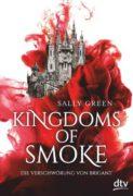 Sally Green: Kingdoms of Smoke