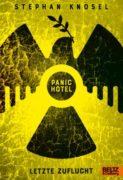 Stephan Knösel: Panic Hotel: Letzte Zuflucht