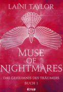 Laini Taylor: Muse of Nightmares – Das Geheimnis des Träumers