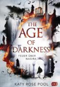 Katy Rose Pool: The Age of Darkness – Feuer über Nasira