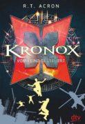 R.T. Acron: Kronox – Vom Feind gesteuert