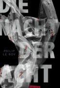 Philip Le Roy: Die Nacht der Acht