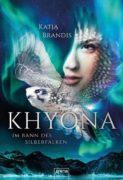 Katja Brandis: Khyona – Im Bann des Silberfalken